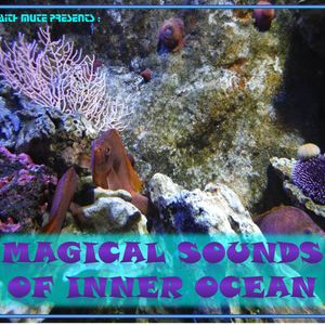 Magical Sounds Of Inner Ocean