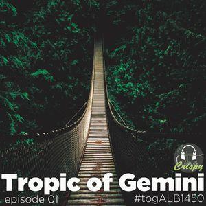 TROPIC OF GEMINI EPISODE 01