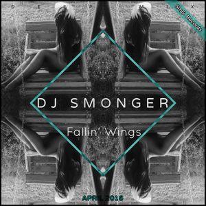 Dj SmonGer - Fallin' Wings (Deep Mix) @SmG (April 2016)