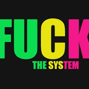 fuck the system by Mike.D mmx