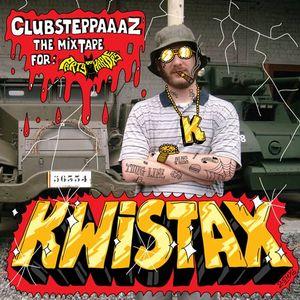 KWISTAX Clubsteppaaaz - The Mixtape