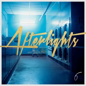 Afterlights with Jason Pinto Ep 006