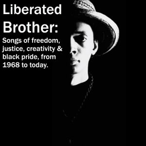 Art of the Mixtape: Liberated Brother