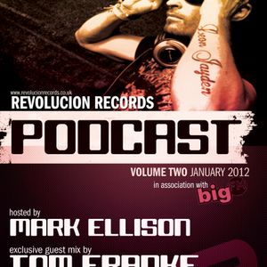 Revolucion Records Podcast : 002 - Mark Ellison and Tom Franke