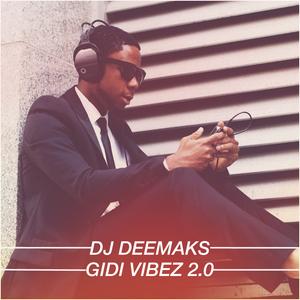 GIDI VIBEZ 2.0 [AFROBEAT CHILL MIX]