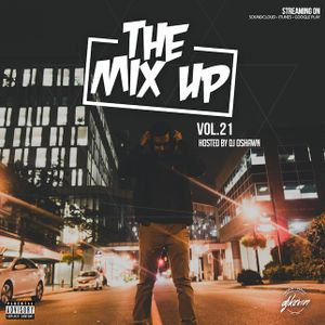 THE MIX UP - Volume 21 - Mixed by DJ Kevin (Explicit Content)