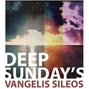 Deep Sunday's by Vangelis Sileos