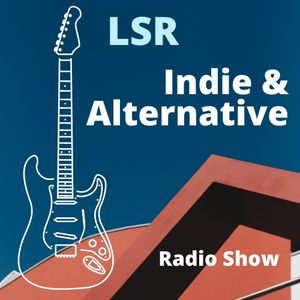 Indie and Alternative Show 22nd October 2019