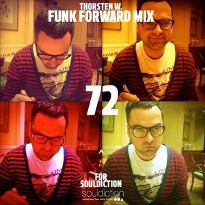 "Thorsten W. ""Funk Forward Mix"" Souldiction72"