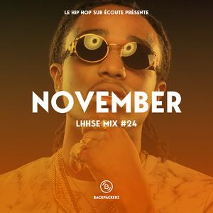 NOVEMBER : LE HIP HOP SUR ECOUTE Mix #24