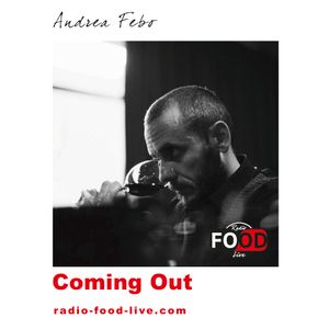 COMING OUT - 19.06.2019 - UN ANNO DI RADIO FOOD