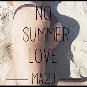 no summer love