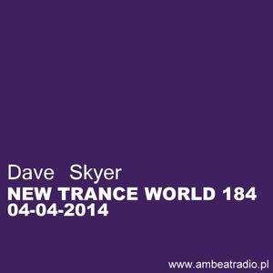 Dave Skyer- New Trance World 184 04-04-2014