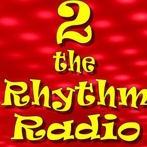 2 the Rhythm Radio Episode 66