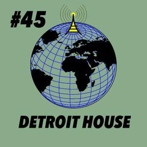 Global Groove #45 Detroit House
