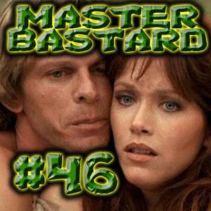 Master Bastard #46 - The Thinking Man's Dick Cheese Limerick