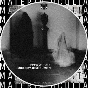 MateriaOculta episode 017 mixed by JOSE DUMON