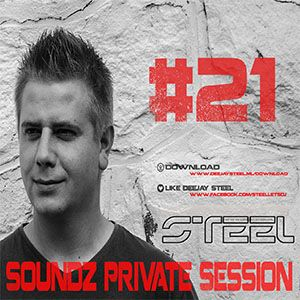 Steel - Soundz Private Session #21