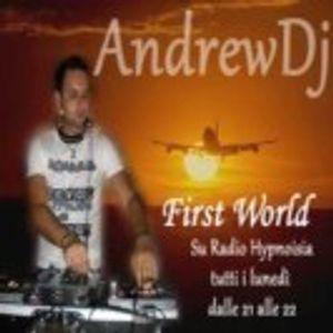 First World - Episode 044 - Andrew Dj - 23.01.2012