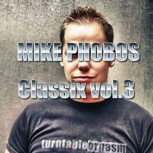 Mike Phobos - Classix vol.3 Part 1