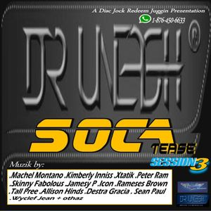 Soca Tease (Session 3) - A Disc Jock Redeem Jugglin Prezentaion