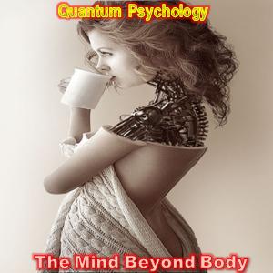 Quantum Psychology 3 - Exclusive BreakPsychill & TechAmbient TranceDubFusion Rmx's