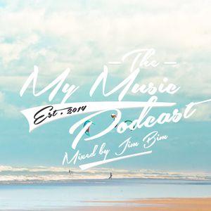 Jim Bim - My Music Podcast #1