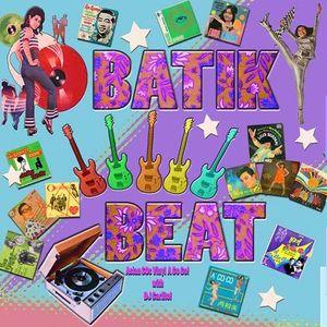 Batik Beat -  asian 60s vinyl mix - July 4th 2015