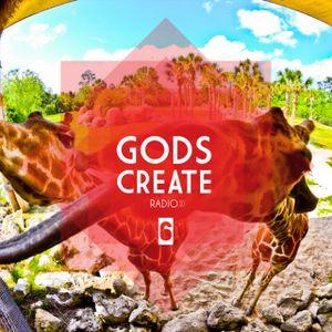 Gods Create Radio EP 6