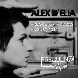 ALEX D'ELIA-August2012-Frequenza-PODCAST