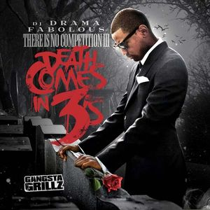 Fabolous - There Is No Competition: Death Comes In 3's