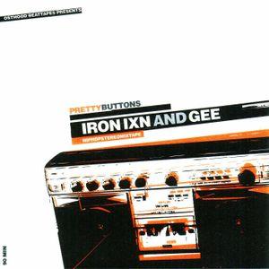 Iron Ixn & Gee - Pretty Buttons Part 2