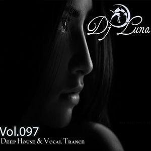 PROGRESSIVE HOUSE TECH HOUSE - DJ LUNA - VOL.097