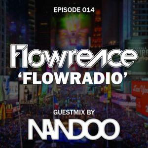 014 - Flowrence presents Flowradio (Nandoo Guestmix)