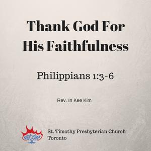 Thank God For His Faithfulness