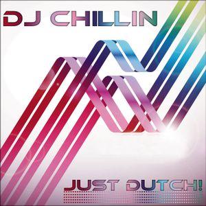 Dj ChiLLiN -  Just Dutch