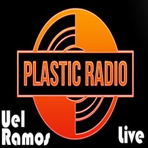 Uel Ramos @ Plastic Radio 15/03/2014