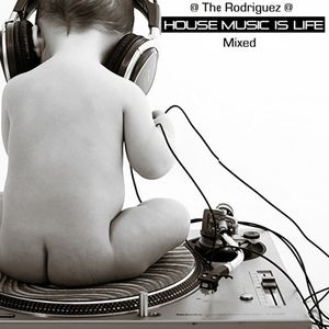 The Rodriguez @ House Music Is Life