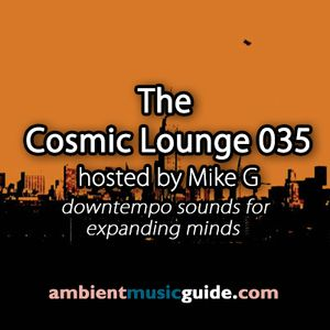 The Cosmic Lounge 035 hosted by Mike G (October 6th 2013)