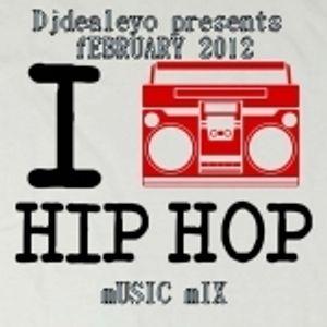 Djdealeyo presents I Love hiphop February 2012 hiphop R&B music mix