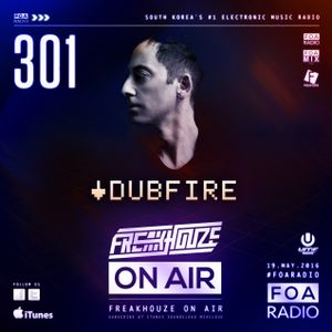 Freakhouze On Air 301 ● Dubfire