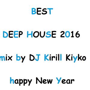 Dj Kirill Kiyko - Home Party #011 (Best Deep House 2016