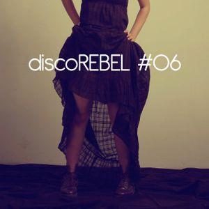 discoREBEL #6