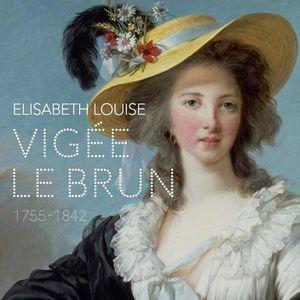 Élisabeth Louise Vigée Le Brun au Grand Palais