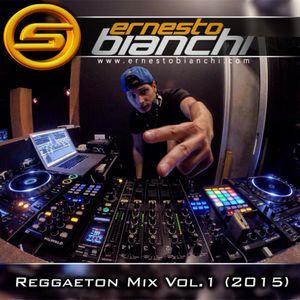 Megamixes SuperMezclas - Reggaeton Mix Vol. 1 (Ernesto Bianchi 2015)