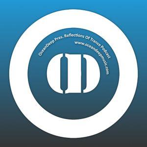 OceanDeep Presents Reflections Of Trance Episode 59