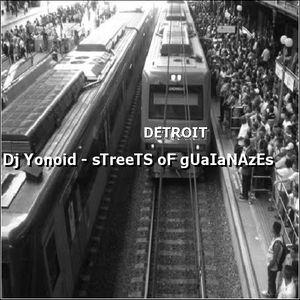 Dj Yonoid - Streets of Guaianazes