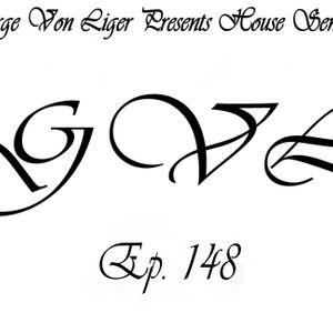 George Von Liger Presents House Sensations Ep. 148