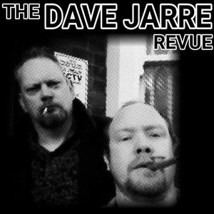 The Dave Jarre Revue Sunday 14th August Part One