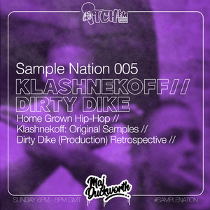 SAMPLE NATION 005 // KLASHNEKOFF // DIRTY DIKE